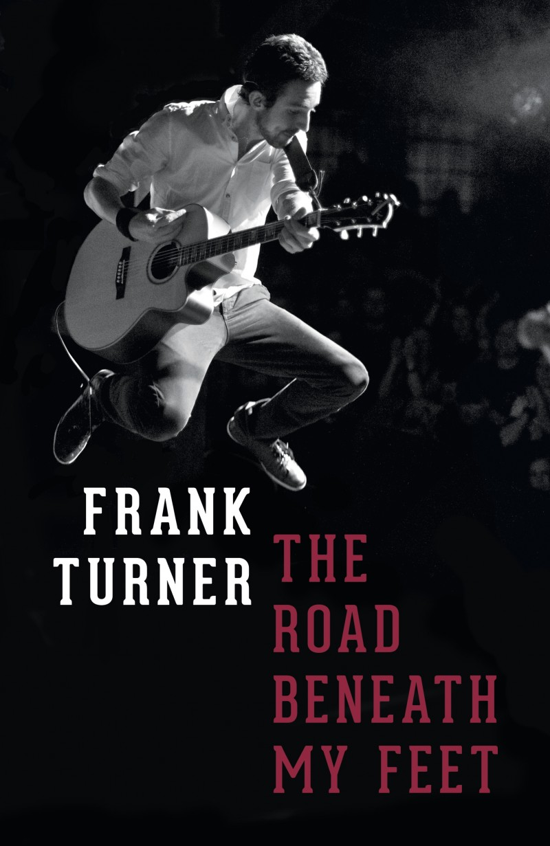 Book review|Frank Turner: The Road Beneath My Feet